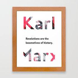 Karl Marx quote Revolutions Framed Art Print
