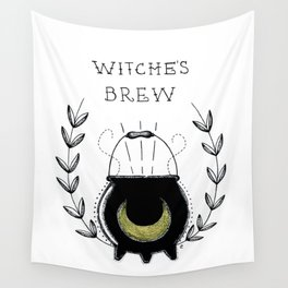 Stir it in my WITCHE'S BREW! Wall Tapestry