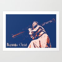 christ Art Prints featuring Bazooka Christ by lensebender