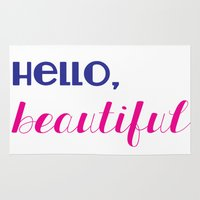 hello beautiful Area & Throw Rugs featuring hello, beautiful  by Julia Paige Designs
