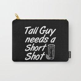 Tall Guy Needs a Short Shot Carry-All Pouch