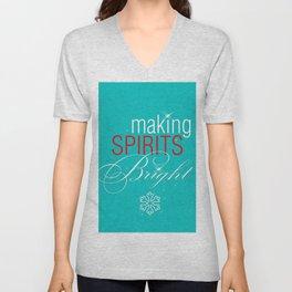 Making Spirits Bright Unisex V-Neck