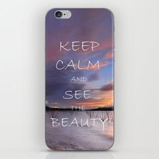 Keep calm and see the beauty iPhone & iPod Skin