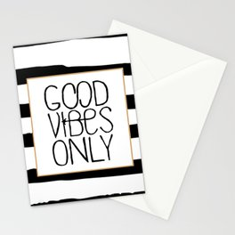 good vibes only,positive quote,office decor,black and white,relax sign,quote poster Stationery Cards