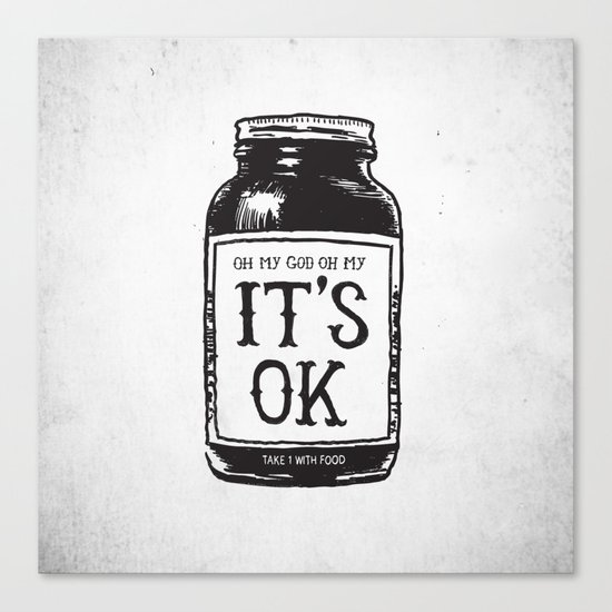 IT'S OK Canvas Print