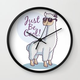 Just Be Cool Wall Clock