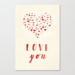 LOVE you! Watercolor Hearts. Valentine's Day Card Canvas Print