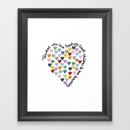 Hearts Heart Teacher Framed Art Print