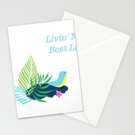 Livin My Best Life Love Living The Best Life Birds, Bird Watching Tropical Flowers Stationery Cards