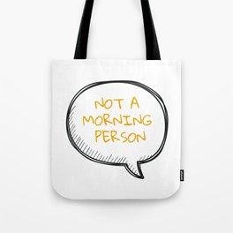 Mornings... Tote Bag