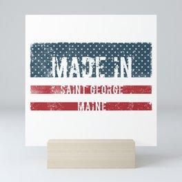 Made in Saint George, Maine Mini Art Print