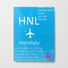 HNL HONOLULU AIRPORT CODE Metal Print
