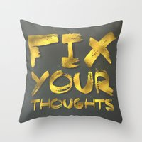 "pocketfuel Throw Pillows featuring Phil 4:8 ""Fix your thoughts..."" by Pocket Fuel"