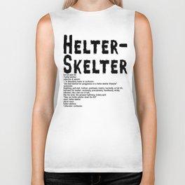 Helter Skelter (black on White) Biker Tank