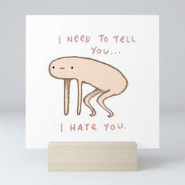 Honest Blob - Hate Mini Art Print