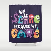 risa rodil Shower Curtains featuring We Scare Because We Care by Risa Rodil