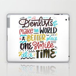 Dentist Lettering Quote Laptop & iPad Skin