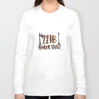 221b Long Sleeve T-shirts featuring 221B Baker Street by AliceInWonderbookland