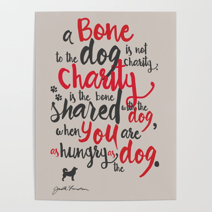 "Jack London on Charity - or ""a bone to the dog"" Illustration, Poster, motivation, inspiration quote, Poster"