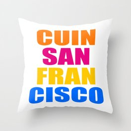 CUIN SAN FRANCISCO Throw Pillow