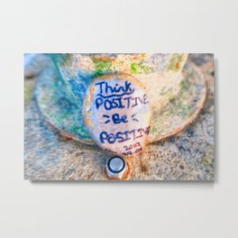 Think Positive, Be Positive Metal Print