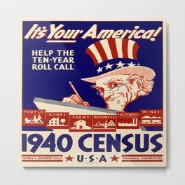 Vintage poster - 1940 Census Metal Print