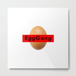 World Record Egg Gang Metal Print