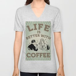 Life is better with coffee, vintage poster Unisex V-Neck