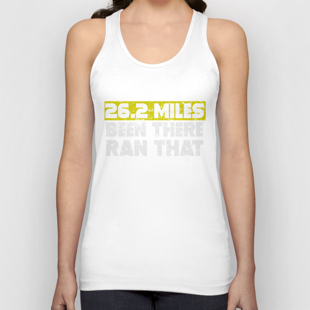 26.2 Miles Been There Run That Marathon Unisex Tank Top by Awesomeart TNK9012080