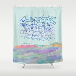 He Has Made Everything Beautiful-Ecclesiastes 3:11-tapestry Shower Curtain