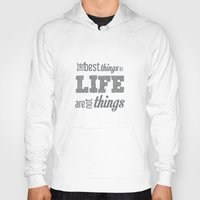 quotes Hoodies featuring Life Quotes by Silvia Marquez