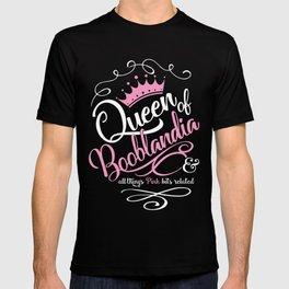 Naughty Queen of Booblandia T-shirt
