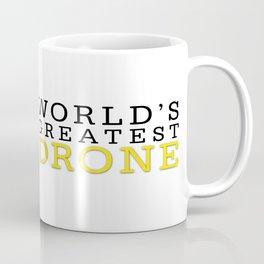 World's Greatest Drone Coffee Mug