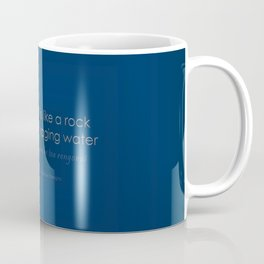 Your Strength is Like a Rock that Stands in Raging Water - Maori Wisdom - Blue Coffee Mug