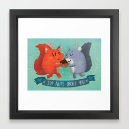 I'm Nuts About You Framed Art Print