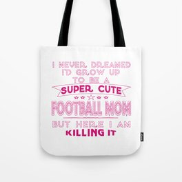 A Super cute Football Mom Tote Bag