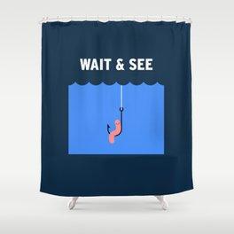 Wait Shower Curtain