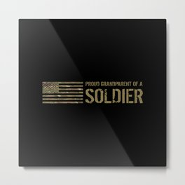 Proud Grandparent of a Soldier Metal Print