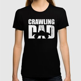 Crawling dad a fathers day scaling lover rock crawler T-shirt
