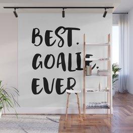 Best Goalkeeper Ever Wall Mural
