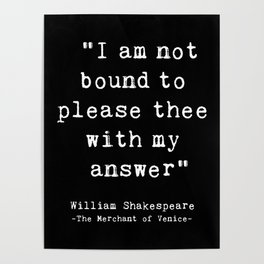 Shakespeare quote philosophy typography black white Poster