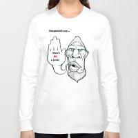 sasquatch Long Sleeve T-shirts featuring Sasquatch say... by Blu Bullvyn