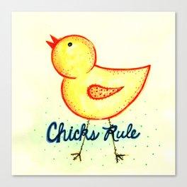 Chicks Rule by Jenny Elkins Canvas Print