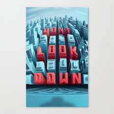 Don't Look Down! Canvas Print