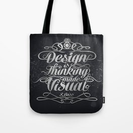 Design is.... Tote Bag