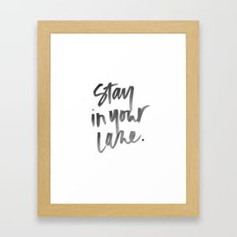 Stay in your lane - Black and white watercolor print  Framed Art Print