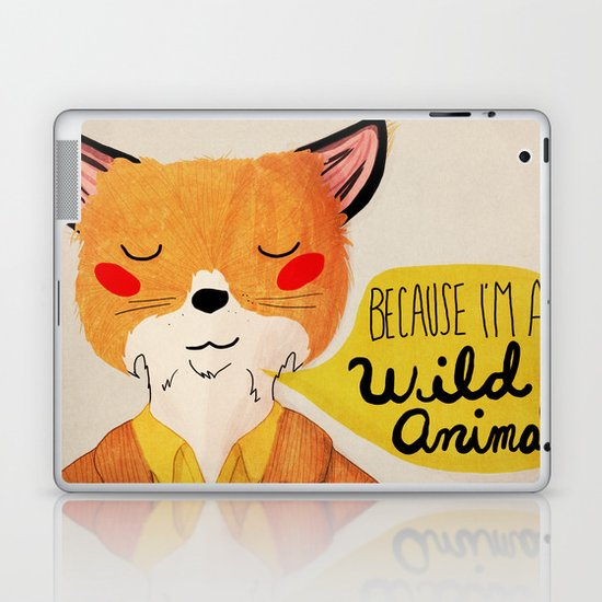 Because I'm a Wild Animal Laptop & iPad Skin
