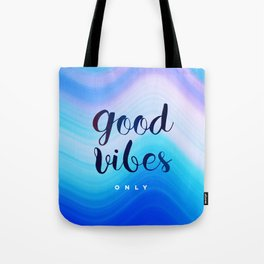 Good Vibes #‎homedecor‬ #‎cool #positive Tote Bag