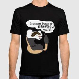 Do ferrets dream... T-shirt