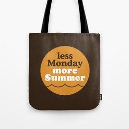 Less Monday More Summer Tote Bag